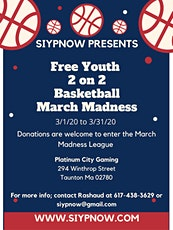 Siypnow Presents Free youth 2 on 2 March Madness Basketball tickets