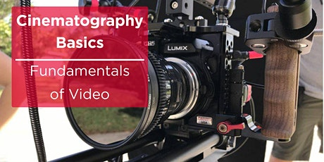 Cinematography Basics: Fundamentals of Video tickets