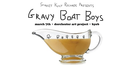 Street Kult Records Presents: Gravy Boat Boys tickets
