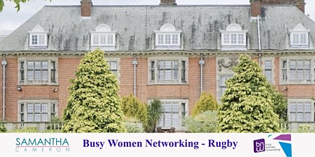 BUSY WOMEN NETWORKING - RUGBY LAUNCH tickets