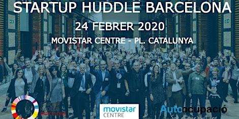 Startup Huddle Barcelona Tech