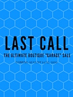 "AUGUST 2020 LAST CALL, Boutique ""Garage"" Sale"
