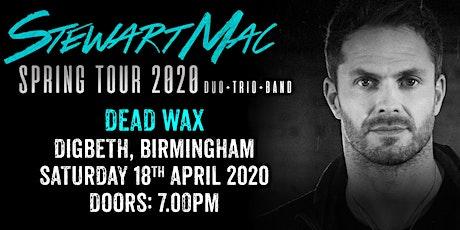 Stewart Mac - Live in Birmingham tickets