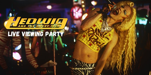 Hedwig and the Angry Inch Live Viewing Party