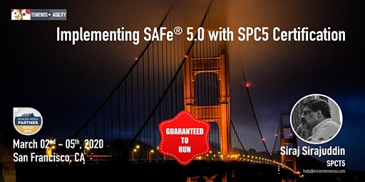 Implementing SAFe® 5 with SPC5 Certification, San Francisco (Mar 2-5, 2020)
