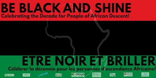 Be Black and Shine - Black History Month Celebration