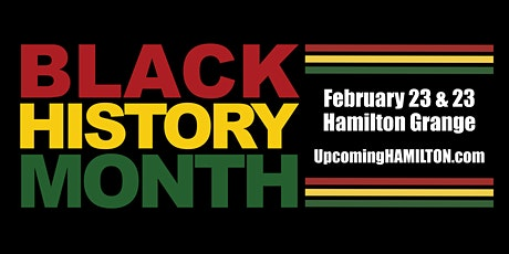 Black History Month at Hamilton's Home tickets