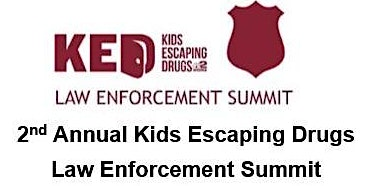 2nd Annual Kids Escaping Drugs Law Enforcement Summit