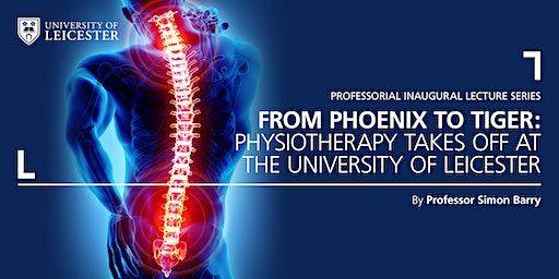 Phoenix to Tiger: Physiotherapy takes off at the University of Leicester