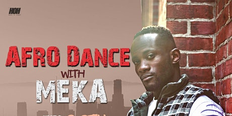 Afro Dance / Afrobeats with Meka - NYC tickets