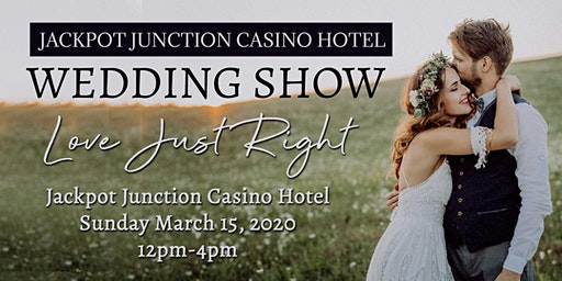 Jackpot Junction Wedding Show