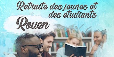 Retraite des jeunes et étudiants - Rouen billets