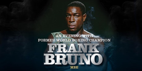 An Evening With Frank Bruno tickets