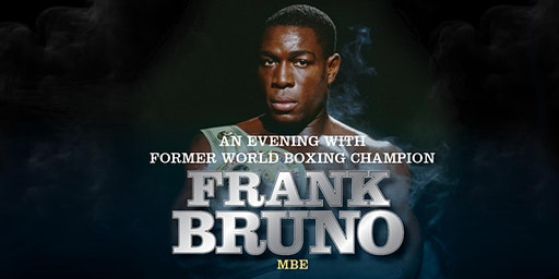 An Evening With Frank Bruno Southampton
