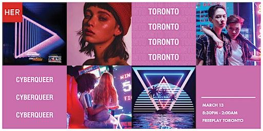 HER Toronto: CyberQueer