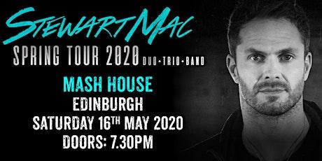 Stewart Mac - Live in Edinburgh tickets