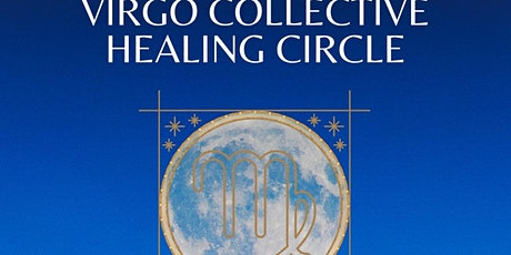 Full Moon in Virgo Collective Healing Circle tickets