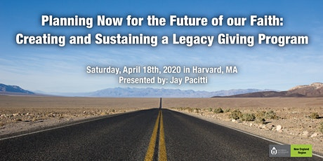 Planning Now for the Future of our Faith: Creating and Sustaining a Legacy Giving Program tickets