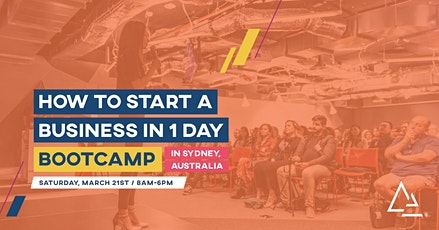 How to Start a Business in 1 Day Bootcamp tickets