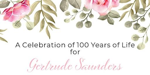 Gertrude Saunders' 100 Years Gala Celebration