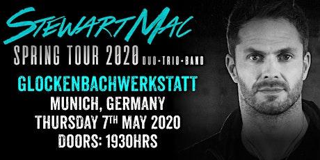 Stewart Mac - Live in Munich tickets