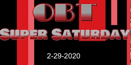 OBT SUPER SATURDAY tickets