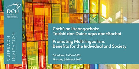 Promoting Multilingualism - Cothú an Ilteangachais tickets
