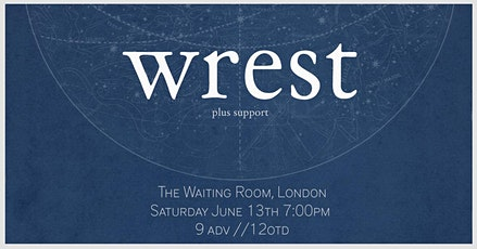 wrest - Live in London tickets