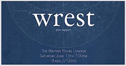 wrest - Live in London tickets