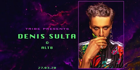 Tribe presents: Denis Sulta tickets
