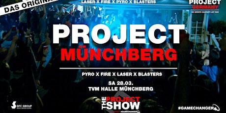 PROJECT MÜNCHBERG - Die größte Hausparty der Region - Das Original! Tickets