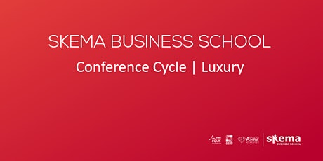 """""""UPCOMING BUSINESS MODELS IN THE LUXURY WORLD"""" tickets"""