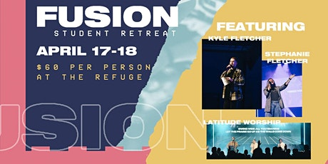 Fusion Student Retreat tickets