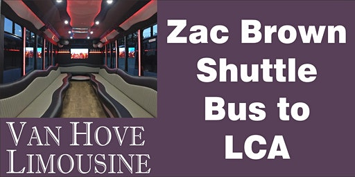Zac Brown Band Shuttle Bus to LCA from Hamlin Pub 25 Mile & Van Dyke