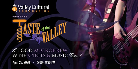 Taste of the Valley 2020- A Food, Microwbrew, Wine, Spirits, and Music  tickets