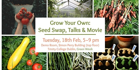 Grow Your Own:  Seed Swap, Talks & Movie - Zero Waste Pop-Up Event tickets