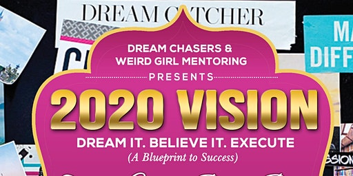 Dream Chasers & WEIRD Girl Mentoring Family Vision Board Party