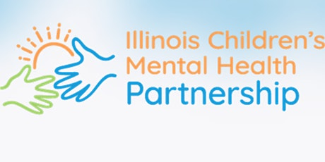 Registration for the Orientation to the Illinois Model of Infant/Early Childhood Mental Health Consultation tickets