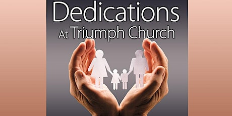 BABY DEDICATION CEREMONY (ages: birth through 6 months) tickets