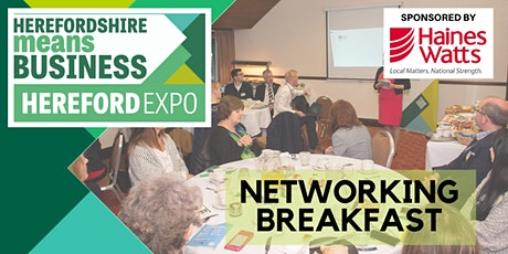Hereford Means Business Expo Networking Breakfast tickets