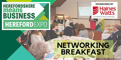 Hereford Means Business Expo Networking Breakfast