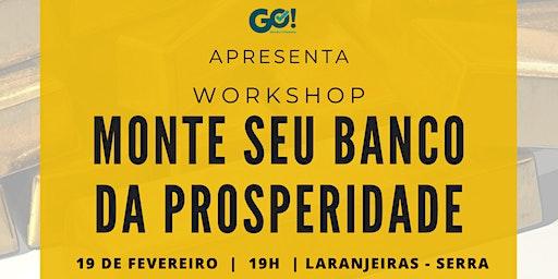 Workshop Monte seu Banco da Prosperidade