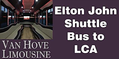 Elton John Shuttle Bus to LCA from Hamlin Pub 25 Mile & Van Dyke tickets
