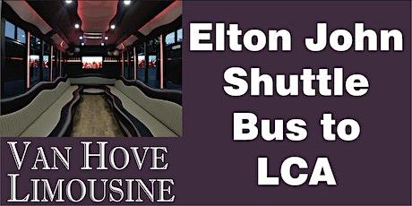 Elton John Shuttle Bus to LCA from Hamlin Pub 22 Mile & Hayes tickets