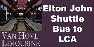 Elton John Shuttle Bus to LCA from O'Halloran's / Orleans Mt. Clemens