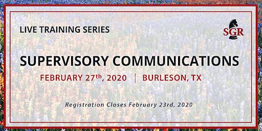 Supervisory Communications - Live Training - Burleson, TX