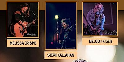Melissa Crispo, Steph Callahan and Melody Kiser