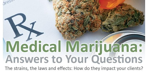 Medical Marijuana: Answers to your questions
