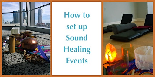 How to Create Sound Healing Events