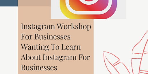 LEARNING INSTAGRAM FOR BUSINESS